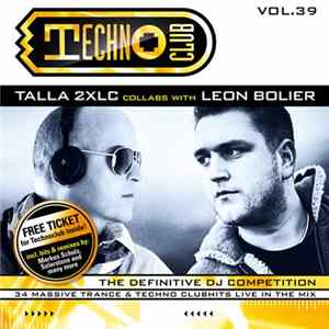 Talla 2XLC Collabs With Leon Bolier - Techno Club Vol.39 herunterladen