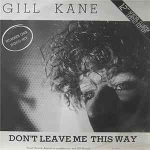 Gill Kane - Don't Leave Me This Way herunterladen