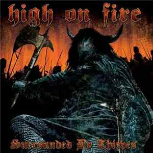 High On Fire - Surrounded By Thieves herunterladen