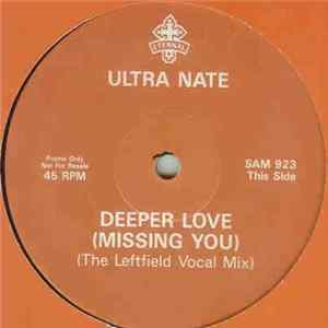 Ultra Naté - Deeper Love (Missing You) herunterladen