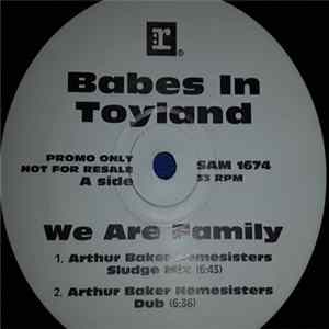 Babes In Toyland - We Are Family herunterladen