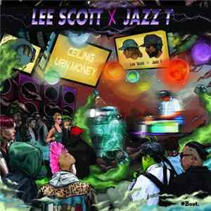 Lee Scott X Jazz T - Ceiling / Urn Money herunterladen